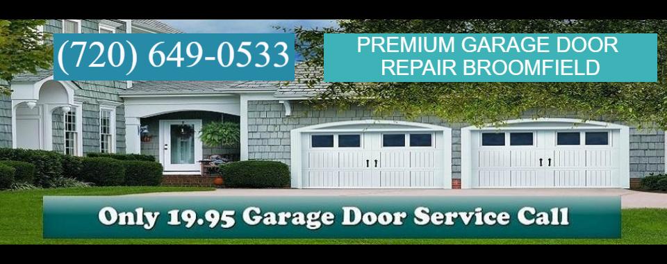 Incroyable Premium Garage Door Repair Broomfield | 720 649 0533 ...